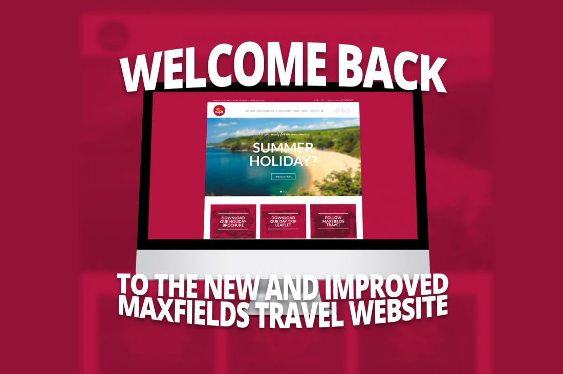 Welcome back to maxfields travel new website